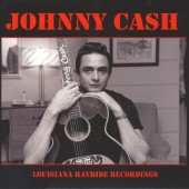 Cash, Johnny 'Louisiana Hayride Recordings'  LP