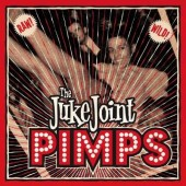 Juke Join Pimps 'Boogie Pimps'  LP + CD