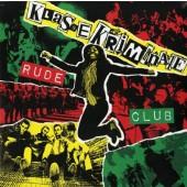 Klasse Kriminale 'Rude Club'  LP