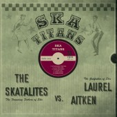 Laurel Aitken & The Skatalites ‎'Ska Titans'  LP