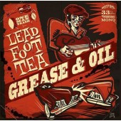 Leadfoot Tea 'Grease & Oil'  LP