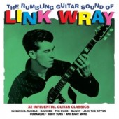 Wray, Link 'The Rumbling Guitar Sound Of '  2-LP