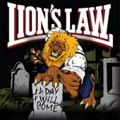 Lions Law 'A Day Will Come'  CD
