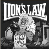 Lion's Law 'A Day Will Come'  LP