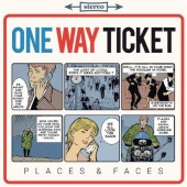 One Way Ticket 'Places & Faces'  LP