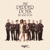Pepper Pots 'We Must Fight'  CD