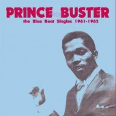 Prince Buster 'The Blue Beat Singles 1961-1962'  LP -
