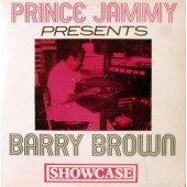 Prince Jammy Presents Barry Brown 'Showcase'  LP