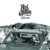 Red Soul Community 'I Never Learn'  LP