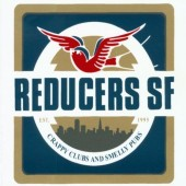 Reducers SF 'Crappy Clubs And Smelly Pubs'  LP + mp3