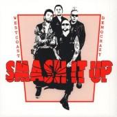 Smash It Up 'West Coast Democrazy'  LP