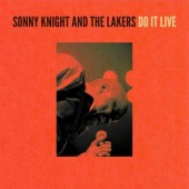 Sonny Knight & The Lakers 'Do It Live'  2-LP+mp3