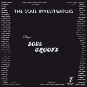 Soul Investigators 'Plays…Soul Groove'  LP