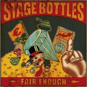 Stage Bottles 'Fair Enough' CD