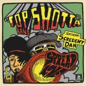 Top Shotta Band Featuring Screechy Dan ‎'Spread Love'  LP