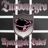 Turbonegro 'Apocalypse Dudes'  LP