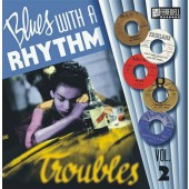 V.A. 'Blues With A Rhythm Vol. 2 'Troubles''  10""
