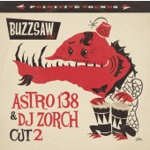 V.A. 'Buzzsaw Joint Cut 2 - Astro 138 & DJ Zorch'  LP