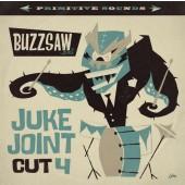 V.A. 'Buzzsaw Joint Cut 4 – Juke Joint'  LP