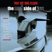 V.A. 'That Cat Was Clean! – The Mod Side Of Jazz'  2-LP