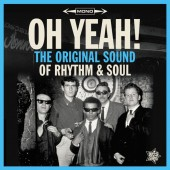 V.A. 'Oh Yeah! - The Original Sound Of Rhythm & Soul'  LP
