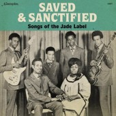 V.A. 'Saved & Sanctified – Songs Of The Jade Label'  LP