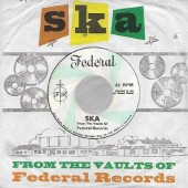 V.A. 'Ska From The Vaults Of Federal Records'  LP