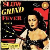 V.A. 'Slow Grind Fever Vol. 4'  LP
