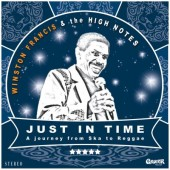 Winston Francis meets The High Notes 'Just In Time'  CD