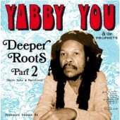Yabby You & The Prophets 'Deeper Roots Part 2'  2-LP