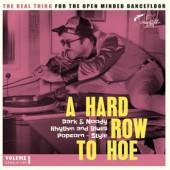 V.A. 'A Hard Row To Hoe - Vol. 1'  LP