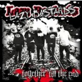 Lazy Bastards 'Together 'Till The End'  CD