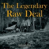 Legendary Raw Deal 'Badlands Mud'  CD