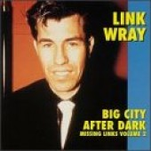 Wray, Link 'Big City After Dark'  LP
