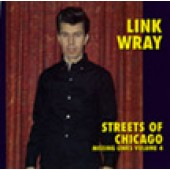 Wray, Link - 'Streets Of Chicago'  CD