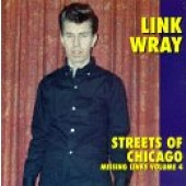 Wray, Link 'Streets Of Chicago'  LP
