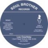 Courtney, Lou  'I Don't Need Nobody Else'  7""