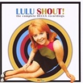 Lulu 'Shout! The Complete Decca Recordings'  2-CD