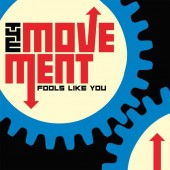 Movement 'Fools Like You'  CD