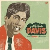 Davis, Melvin 'Detroit Soul Ambassador'  CD