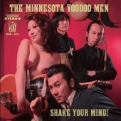 Minnesota Voodoo Men 'Shake Your Mind!'  LP
