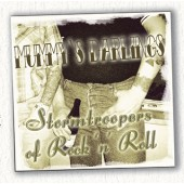 Mummy's Darlings - 'Stormtroopers Of Rock 'N' Roll'  CD