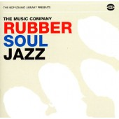 Music Company - 'Rubber Soul Jazz'  CD