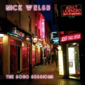 Welsh, Nick 'The Soho Sessions'  CD
