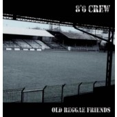 8°6 Crew 'Old Reggae Friends'  CD