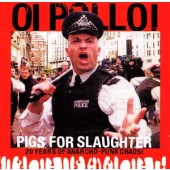 Oi Polloi - 'Pigs For Slaughter'  CD