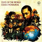 Osaka Monaurail 'State Of The World'  CD