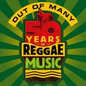 V.A. 'Out Of Many – 50 Years Of Reggae Music'  3-CD
