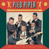 V.A. 'Pied Piper – The Pinnacle Of Detroit Northern Soul'  LP