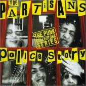 Partisans 'Police Story'  CD